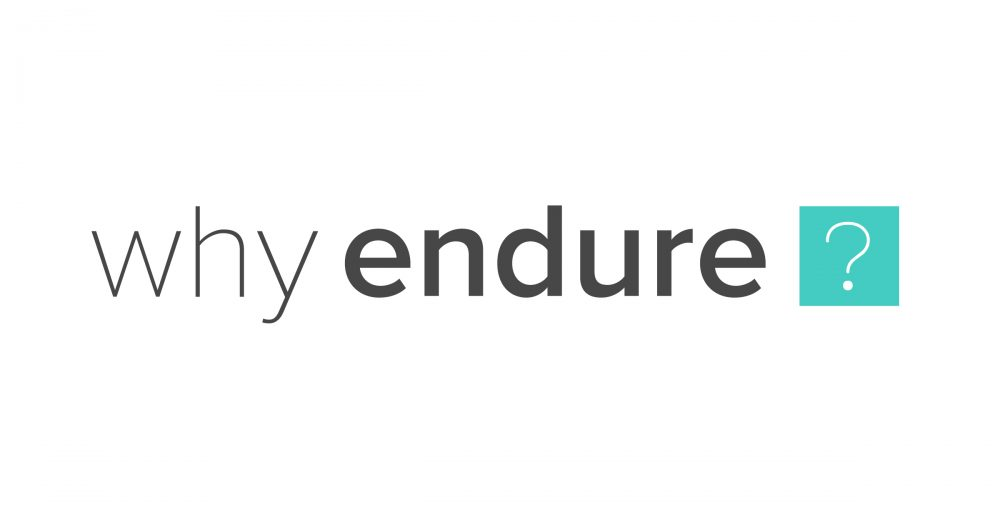 Why-Endure
