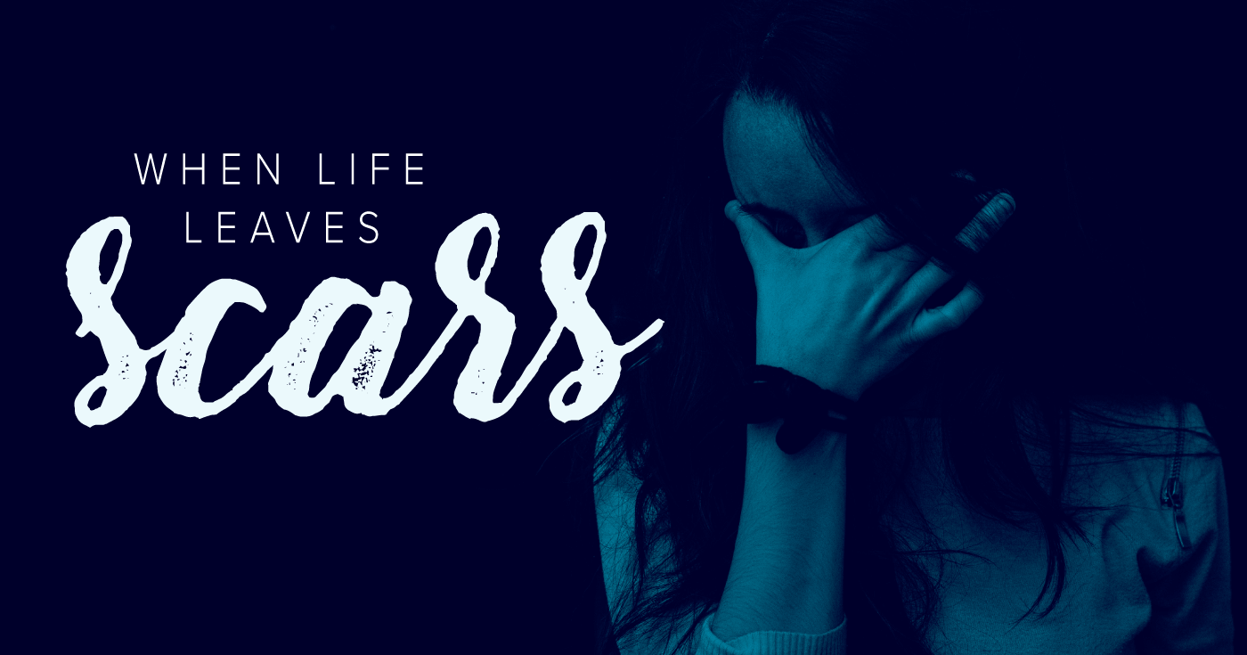 When-Life-Leaves-Scars