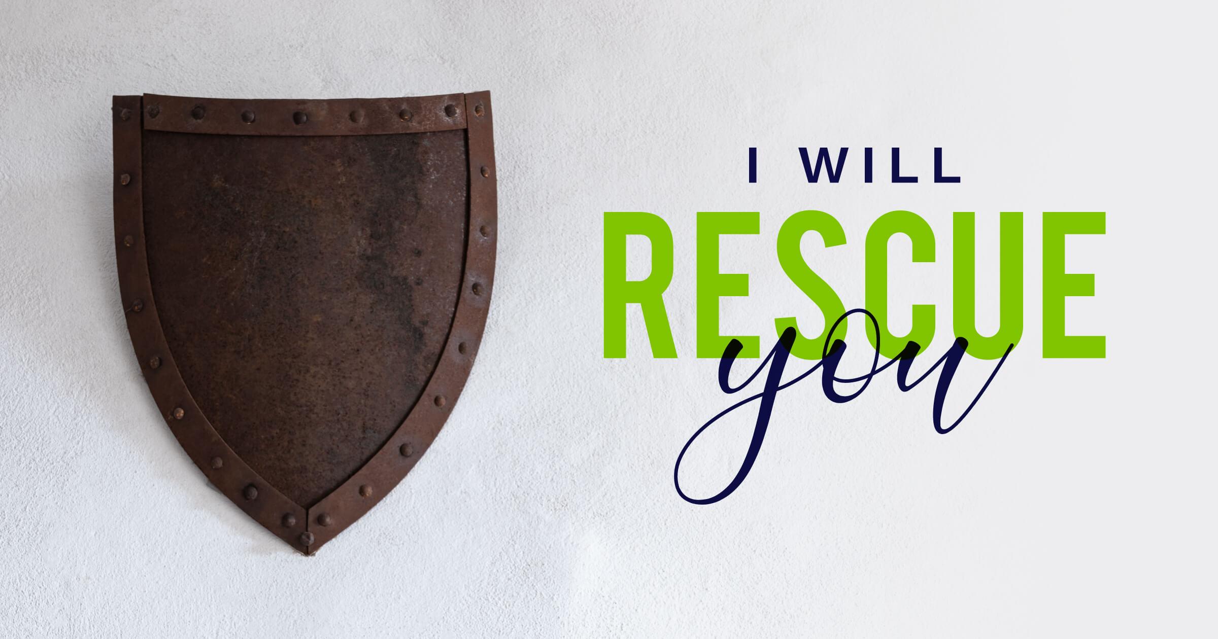 I-Will-Rescue-You