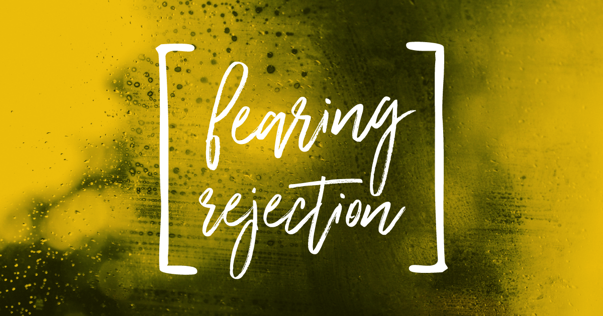 Fearing-Rejection