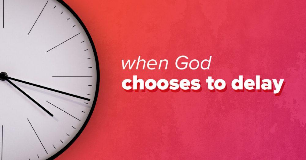 When-God-Delays